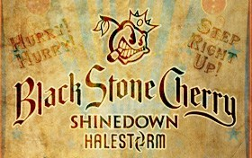 Black Stone Cherry, Halestorm & Shinedown
